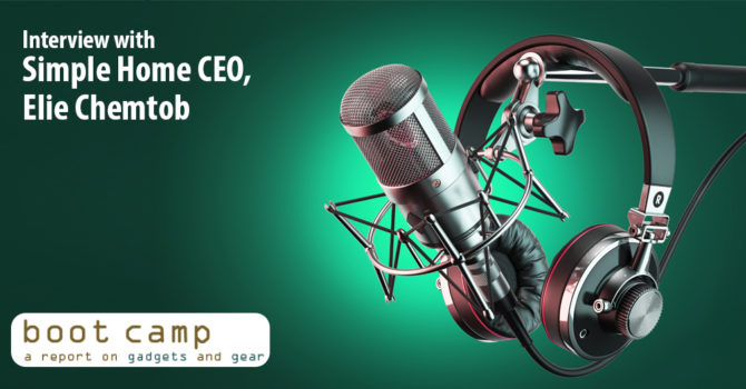 Boot Camp Radio Interview with Simple Home CEO